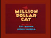 The Million Dollar Cat