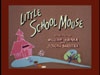 Little School Mouse