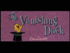 The Vanishing Duck