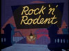 Rock 'N' Rodent